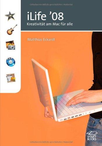 iLife '08: Kreativität am Mac für alle