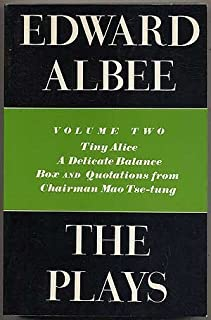 The Plays: Tiny Alice, a Delicate Balance, Box and Quotations from Chairman Mao Tse-Tung (Plays, Volume 2)