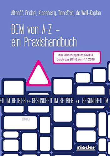 BEM von A - Z: - ein Praxishandbuch