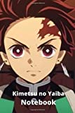 """Kimetsu no Yaiba ( Demon Slayer ) Notebook: Notebook Journal Anime for fans and supporters, blank lined Journal for men and women, 100 lined pages, size 6""""x''9 inches ."""