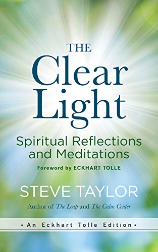 The Clear Light: Spiritual Reflections and Meditations