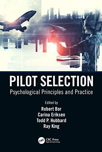 Pilot Selection: Psychological Principles and Practice (English Edition)