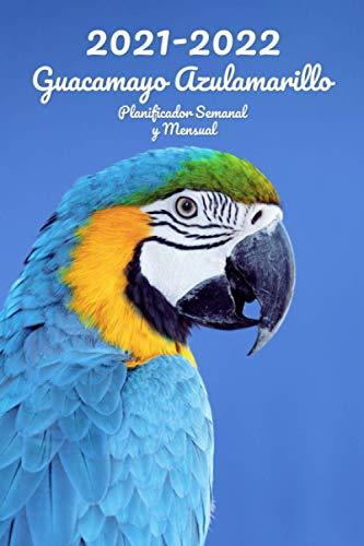 2021-2022 Guacamayo Azulamarillo Planificador Semanal y Mensual: 152 Páginas | Tamaño A5 | 26 Meses | Una semana por página | Planificador | Pájaro | En Español | Diario de bolsillo