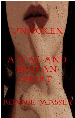 UnSpoken: A Val and Irulan Short (Darklife Shorts Book 2)