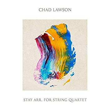 Stay (Arr. By Geoff Lawson for String Quartet)