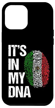 iPhone 12 Pro Max Mexico National Flag It s In My DNA For Proud Mexican Gift Case