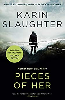 Pieces of Her by [Karin Slaughter]