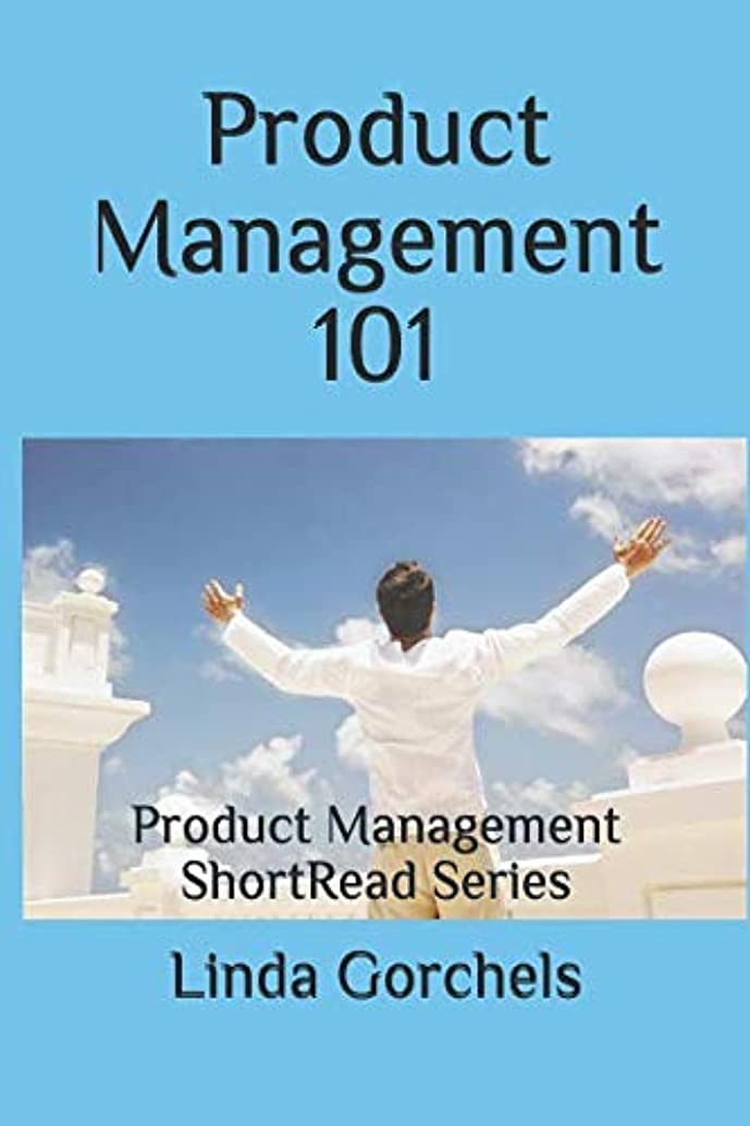 Product Management 101: Product Management ShortRead Series