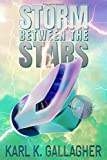 Storm Between the Stars: Book 1 in the Fall of the Censor