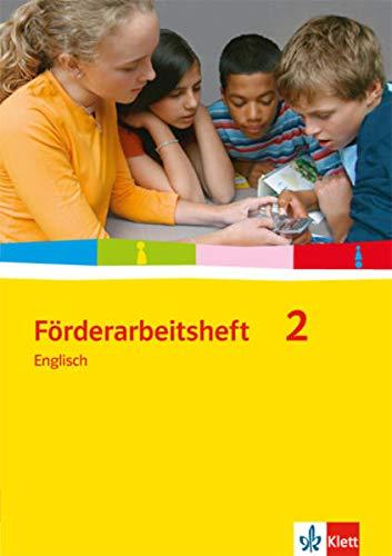 Förderarbeitsheft 2 - Englisch: Schülerausgabe Band 2