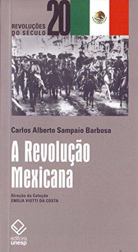 A Revolução Mexicana