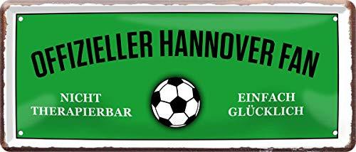 Offizieller Hannover Fan - einfach glücklich Fußball 28x12 cm Blechschild 1660