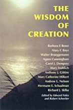 The Wisdom of Creation