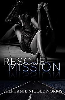 Rescue Mission (Lunch Break Suspense Book 2) by [Stephanie Nicole Norris]