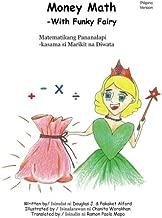 Money Math -With Funky Fairy  Matematikang Pananalapi -kasama si Marikit na Diwa