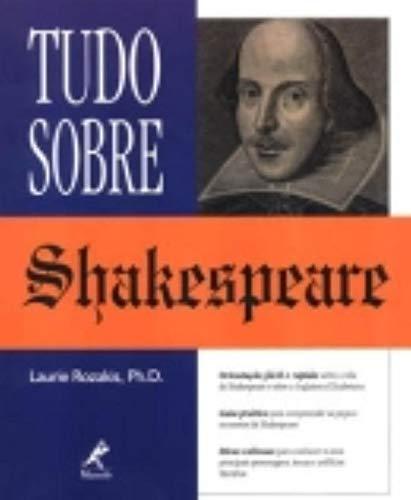 Tudo sobre shakespeare