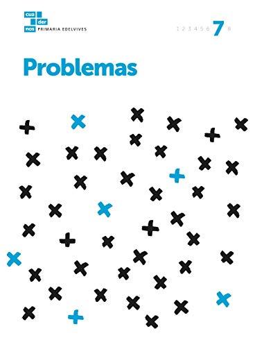 Cuadernos Problemas 7 (Cuadernos problemas Primaria) - 9788414007006