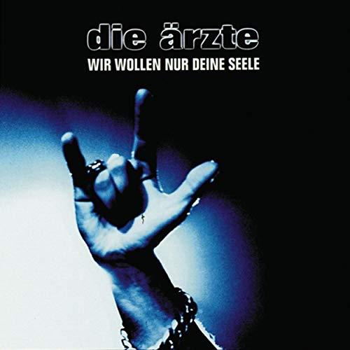 Wir wollen nur deine Seele (Live 1999)