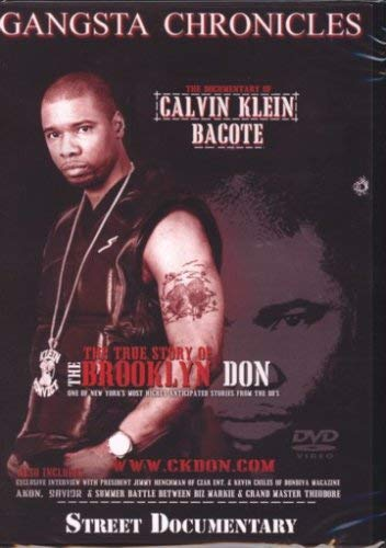 Calvin Klein Bacote: Gangsta Chronicle