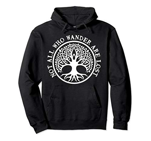 Not All Who Wander Are Lost Celtic Viking Cool Hoodie
