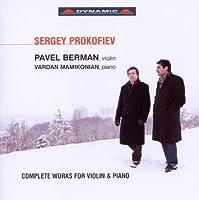Prokofiev: Violin & Piano Works (Sonata No.1/ Sonata No. 2/ Five Melodies) by Pavel Berman (violin)