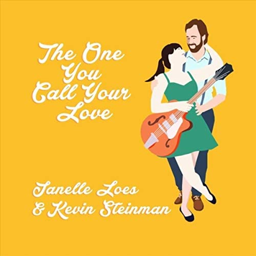 Janelle Loes feat. Kevin Steinman