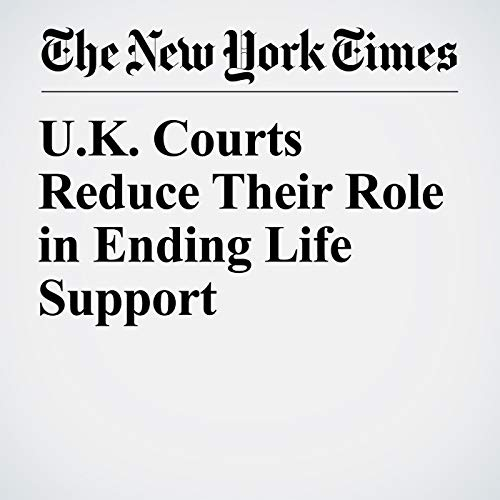 U.K. Courts Reduce Their Role in Ending Life Support copertina