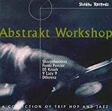 Abstrakt Workshop - A Collection of Trip Hop and Jazz
