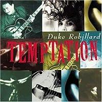 Temptation by Duke Robillard (1994-09-06)