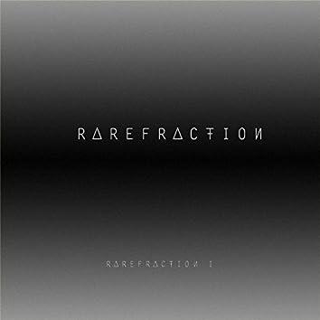 Rarefraction I