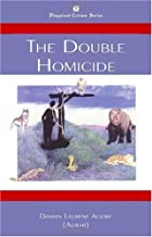 The Double Homicide (Disguised Crimes)