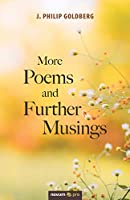 More Poems and Further Musings