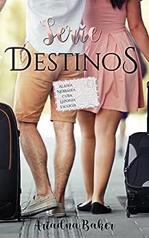 Serie Destinos de Ariadna Baker