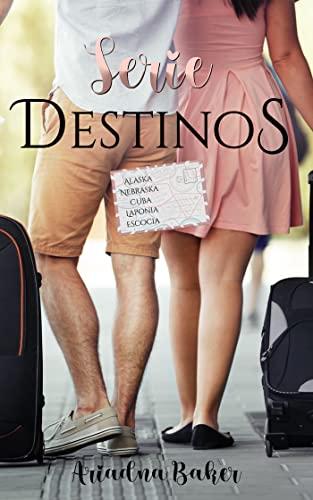 Serie Destinos...