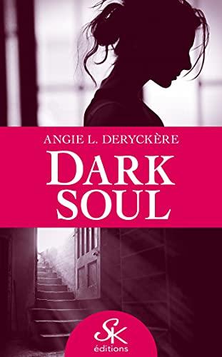 Dark Soul (SK.DARK ROMANCE)