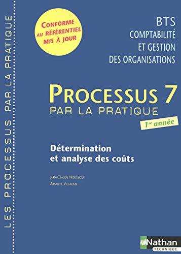 Processus 7 - Détermination et analyse des coûts - BTS CGO 1re année