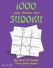 1000 Sudoku Easy, Medium, Hard: Big Book Of Sudoku Over 500 Puzzles - Trivia Brain Games (SUDOKU PUZZLES)