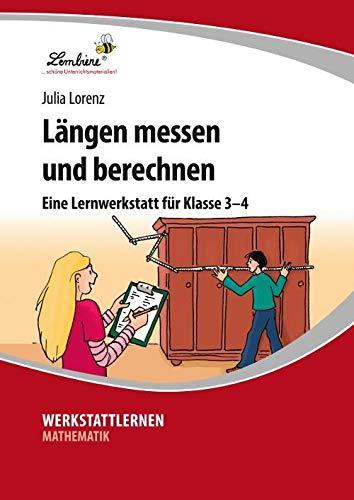 Längen messen und berechnen (PR): Grundschule, Mathematik, Klasse 3-4