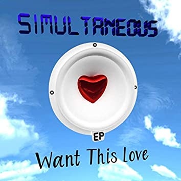Want This Love - EP