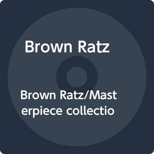 [画像:Brown Ratz/Masterpiece collection-Vol.1]
