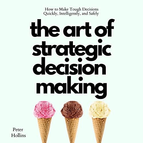 The Art of Strategic Decision-Making cover art