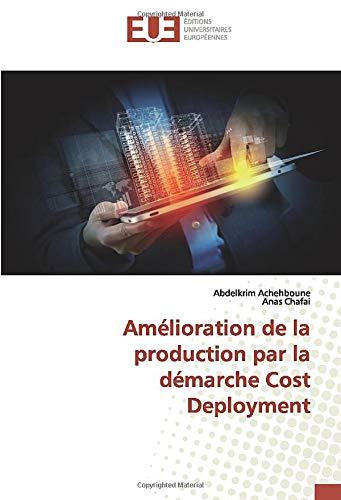 Amélioration de la production par la démarche Cost Deployment