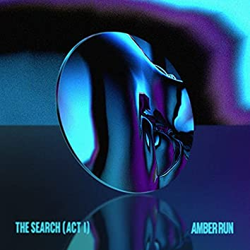 The Search (Act 1)
