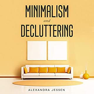 Minimalism and Decluttering audiobook cover art