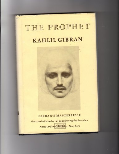 The Prophet: Gibran's Masterpiece