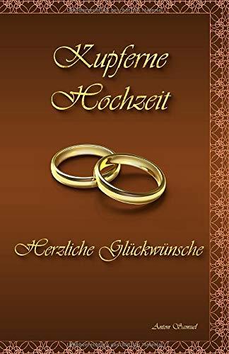 Kupferne Hochzeit: Herzliche Glückwünsche