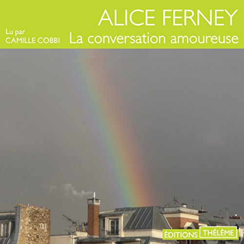 La conversation amoureuse audiobook cover art