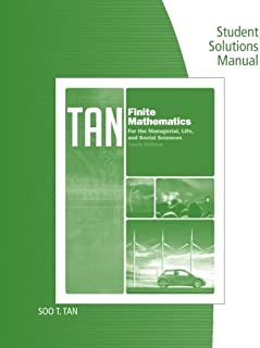 Student Solutions Manual for Tan's Finite Mathematics for the Managerial, Life, and Social Sciences, 10th