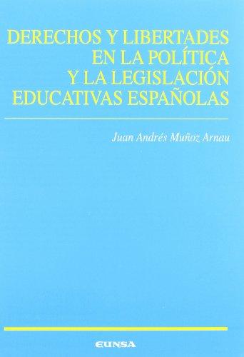 Derechos y libertades en la política y la legislación educativas españolas (Ciencias de la educación)