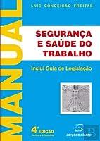 Manual de Segurança e Saúde no Trabalho (Portuguese Edition)